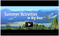 Big Bear Cabins in Summer